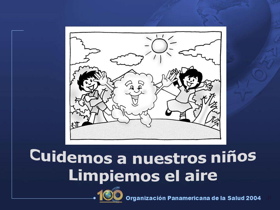 15 Organización Panamericana de la Salud 2004