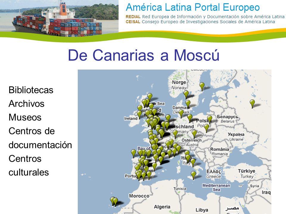 De Canarias a Moscú Bibliotecas Archivos Museos Centros de documentación Centros culturales
