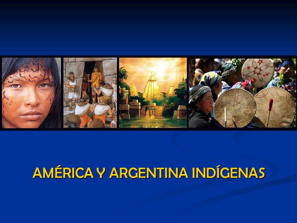 AMÉRICA Y ARGENTINA INDÍGENAS