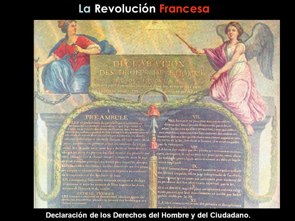 La Revolución Francesa Declaración de los Derechos del Hombre y del Ciudadano.