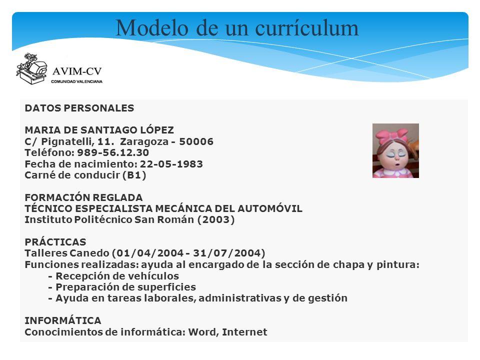 DATOS PERSONALES MARIA DE SANTIAGO LÓPEZ C/ Pignatelli, 11. Zaragoza - 50006 Teléfono: 989-56.12.30 Fecha de nacimiento: 22-05-1983 Carné de conducir