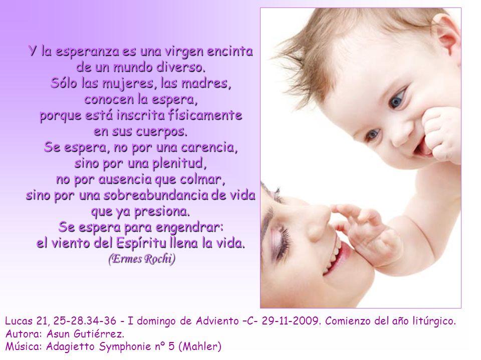 Lucas 21, 25-28.34-36 - I domingo de Adviento –C- 29-11-2009.