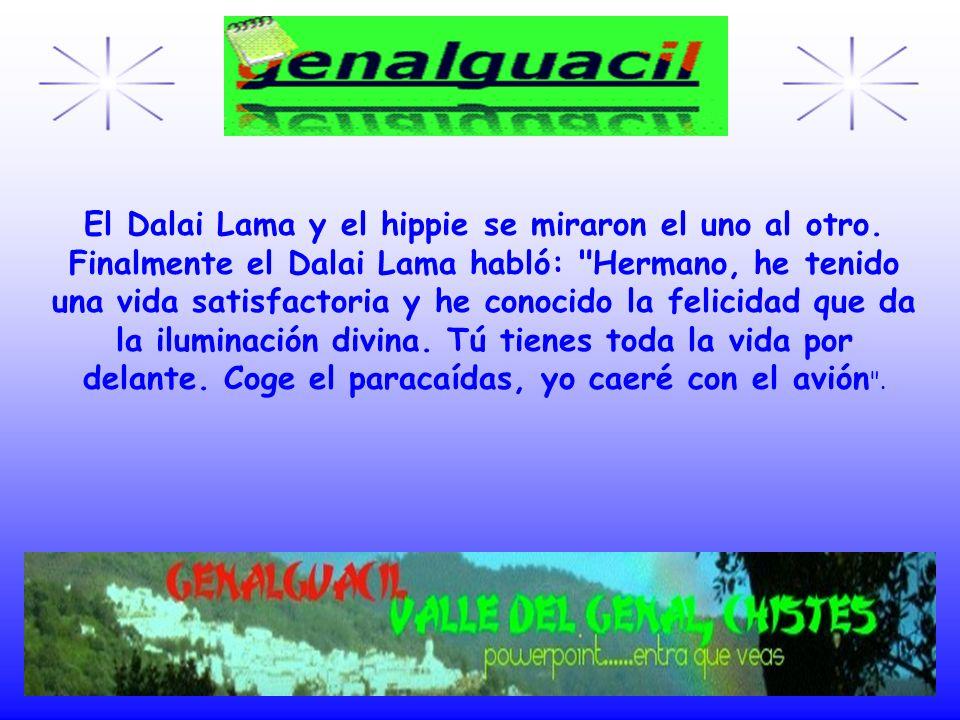 El Dalai Lama y el hippie se miraron el uno al otro.