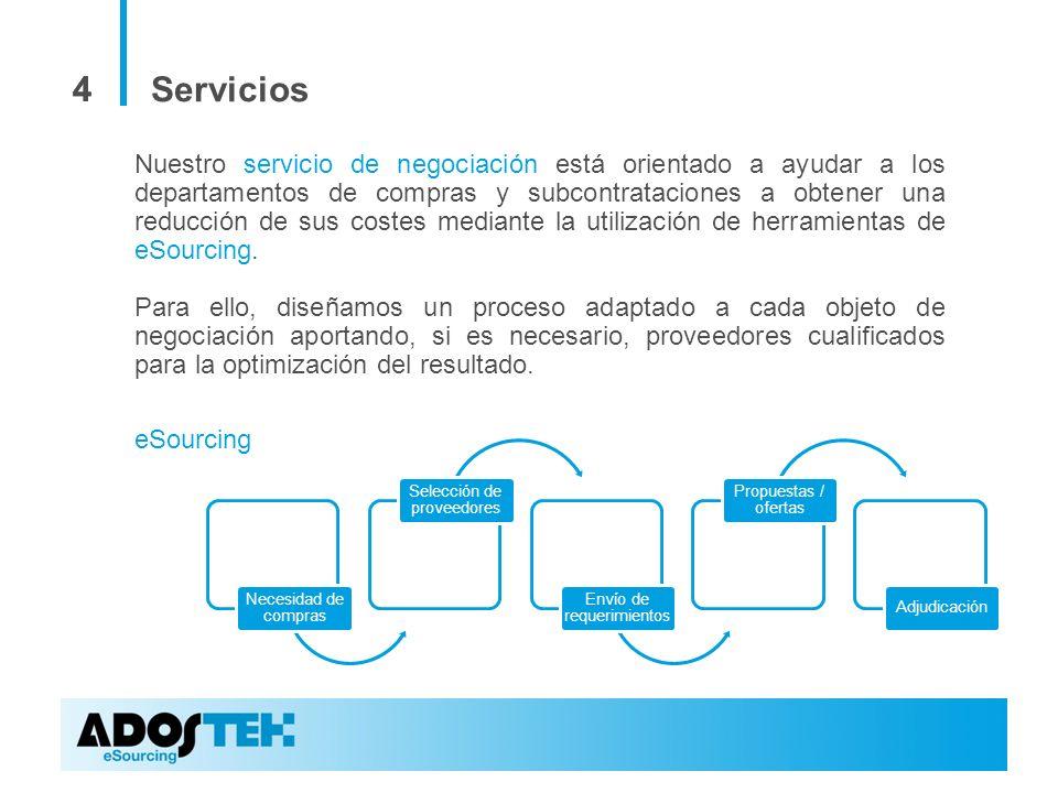 44 Servicios Nuestro servicio de negociación está orientado a ayudar a los departamentos de compras y subcontrataciones a obtener una reducción de sus