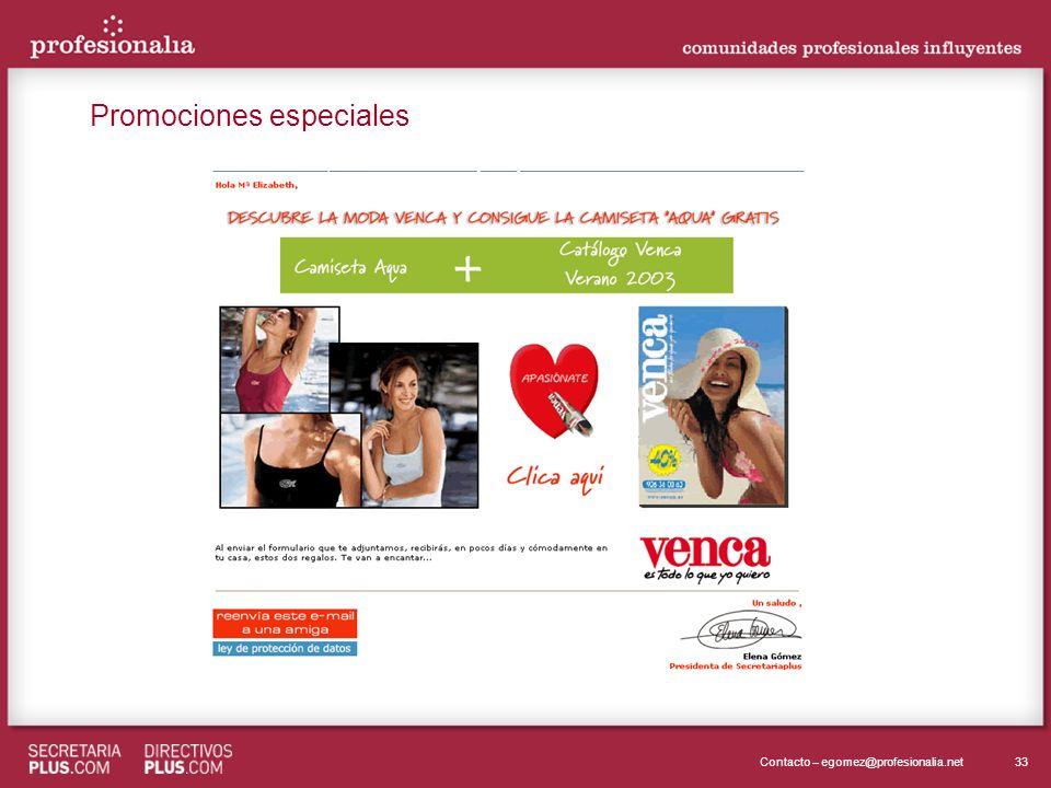33Contacto – egomez@profesionalia.net Promociones especiales