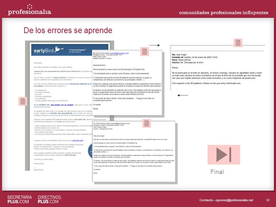 51Contacto – egomez@profesionalia.net De los errores se aprende Final
