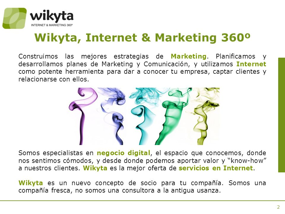 2 Wikyta, Internet & Marketing 360º Construimos las mejores estrategias de Marketing.