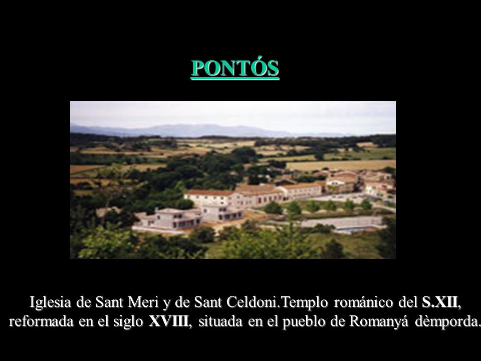 El castillo de Molins. Está situado delante del barrio de Molins. Quedan bastantes elementos: torre, murallas y las restas de la capilla románica. PON