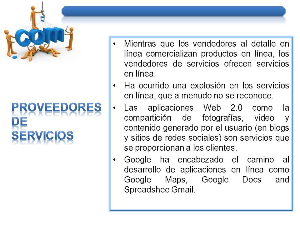 Mientras que los vendedores al detalle en línea comercializan productos en línea, los vendedores de servicios ofrecen servicios en línea.