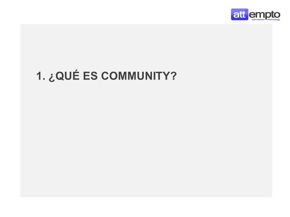 1. ¿QUÉ ES COMMUNITY