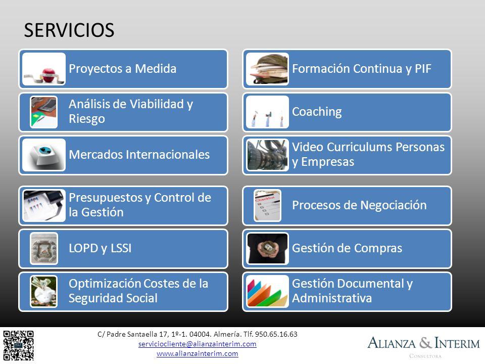 SERVICIOS C/ Padre Santaella 17, 1º-1. 04004. Almería. Tlf. 950.65.16.63 serviciocliente@alianzainterim.com serviciocliente@alianzainterim.com www.ali