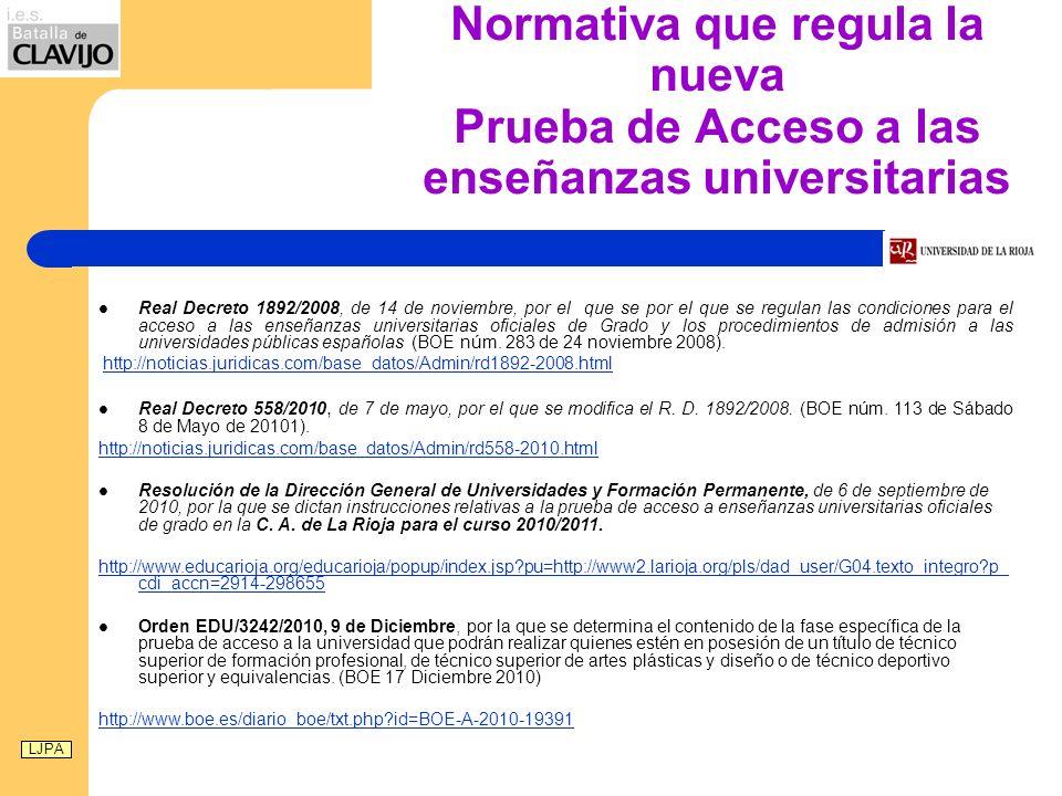 Nueva Prueba de Acceso a las enseñanzas universitarias FECHAS DE REALIZACIÓN CURSO 2010/11.