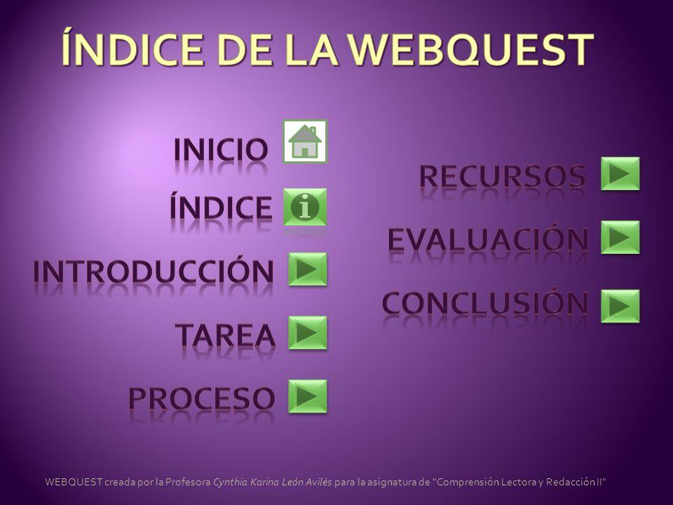 WEBQUEST creada por la Profesora Cynthia Karina León Avilés para la asignatura de
