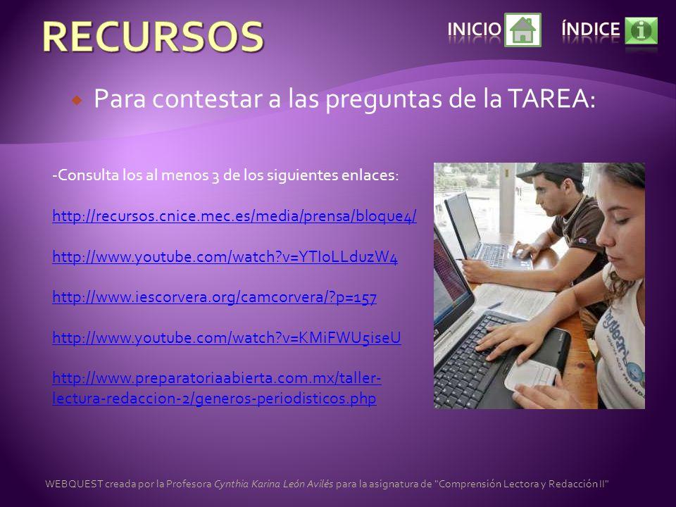 Para contestar a las preguntas de la TAREA: -Consulta los al menos 3 de los siguientes enlaces: http://recursos.cnice.mec.es/media/prensa/bloque4/ htt