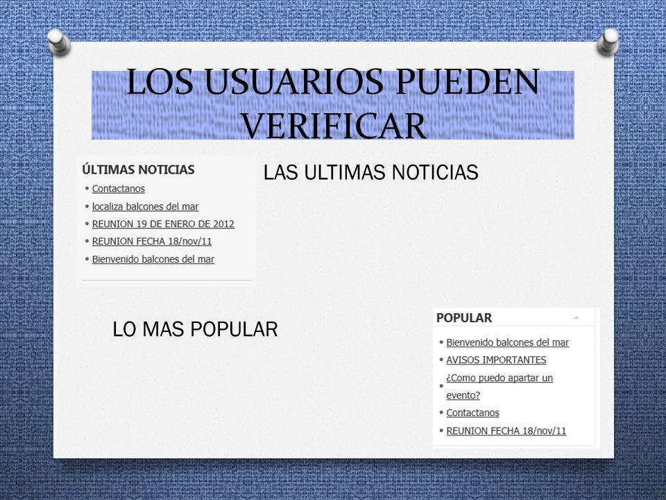 LOS USUARIOS PUEDEN VERIFICAR LAS ULTIMAS NOTICIAS LO MAS POPULAR