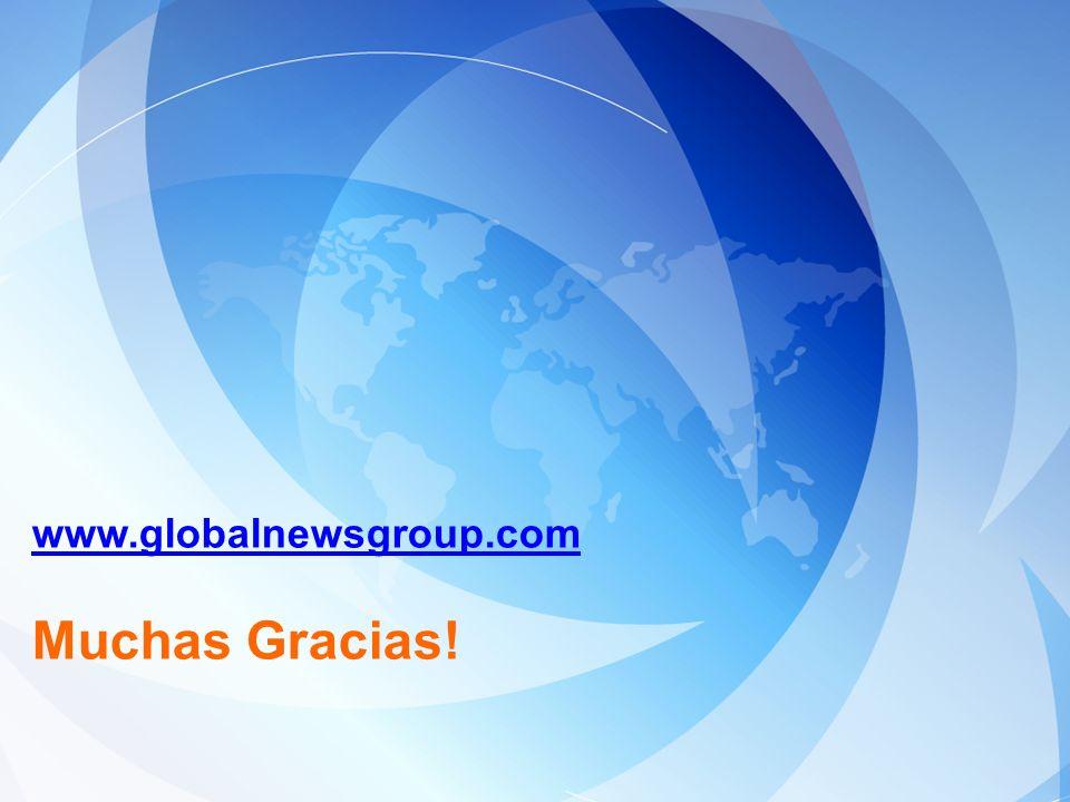 www.globalnewsgroup.com Muchas Gracias!