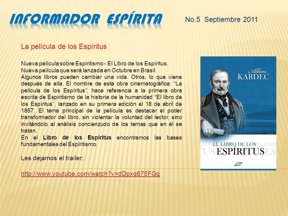 No.5 Septiembre 2011 El CEI define a Cuba como sede del Congreso Espírita Mundial Se realizó em Miami (EUA) la reunión de la Comisión Ejecutiva del Co