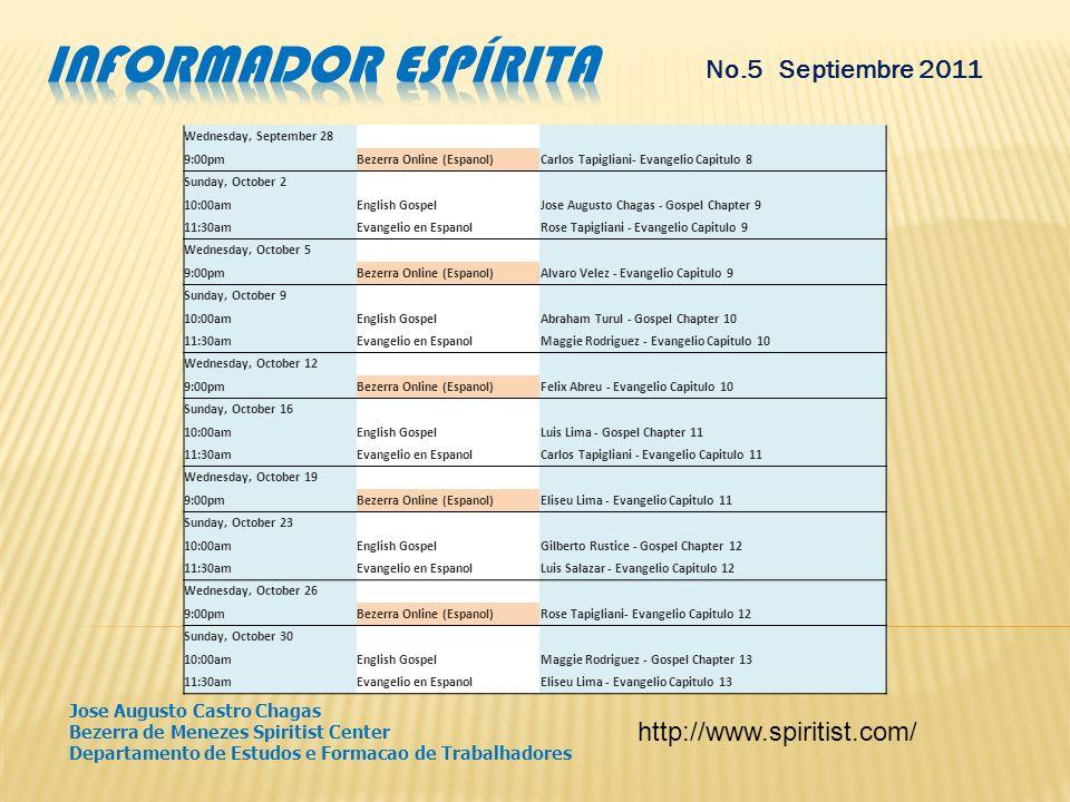 No.5 - Septiembre 2011 Programación bimestral del Bezerra de Menezes Spiritist Center de Miami, Florida - Departamento de Estudos e Formacao de Trabal