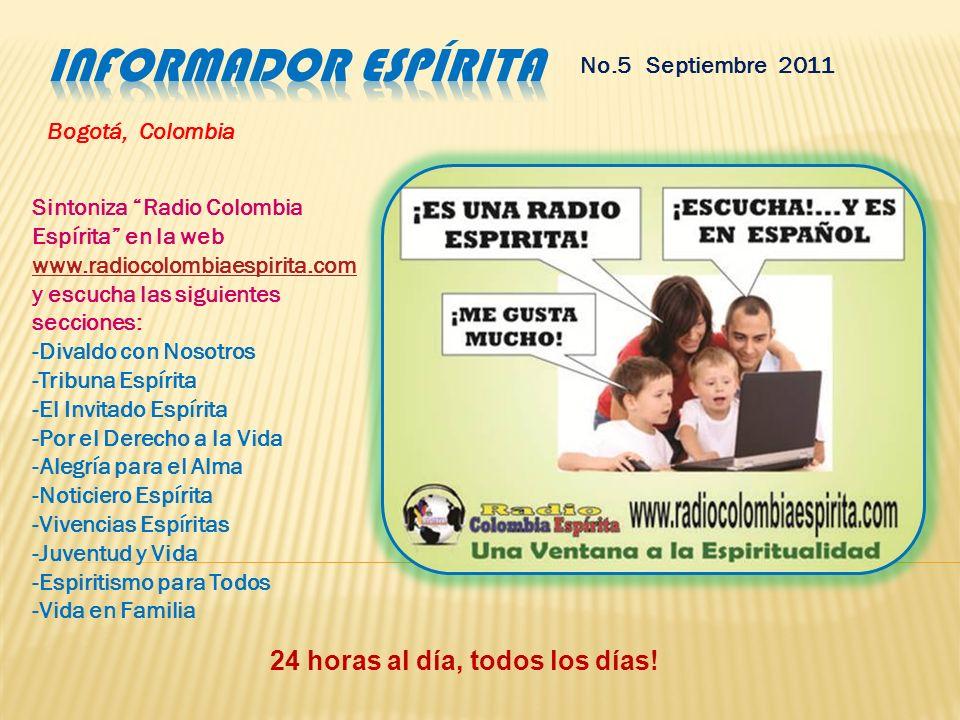 No.5 Septiembre 2011 Enlaces web de interés CONFEDERACIÓN ESPÍRITA COLOMBIANA -CONFECOL: http://www.confecol.org/ http://www.confecol.org/ CONSEJO ESP