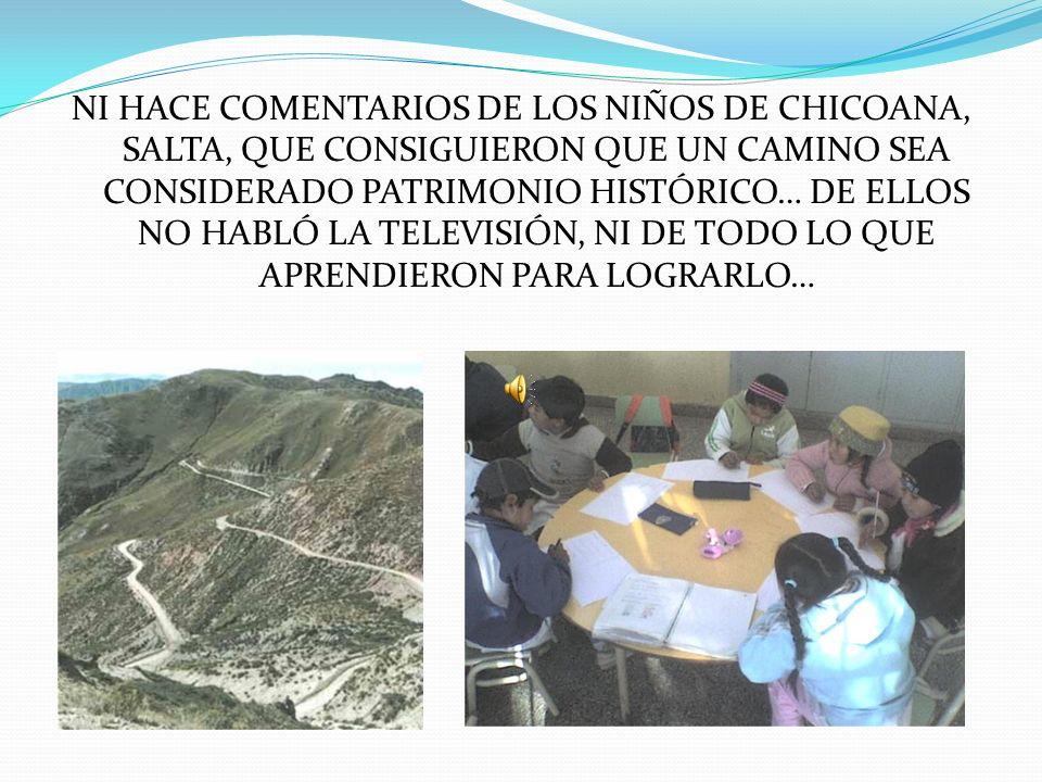 TAMPOCO TE CUENTA DE LAS ACCIONES DE LOS ECOGUARDIANES QUE DESDE 2.006 TRABAJAN DESDE LA ESCUELA Nº 657 (CHACO)PARA CONCIENTIZAR A LA POBLACIÓN EN REL