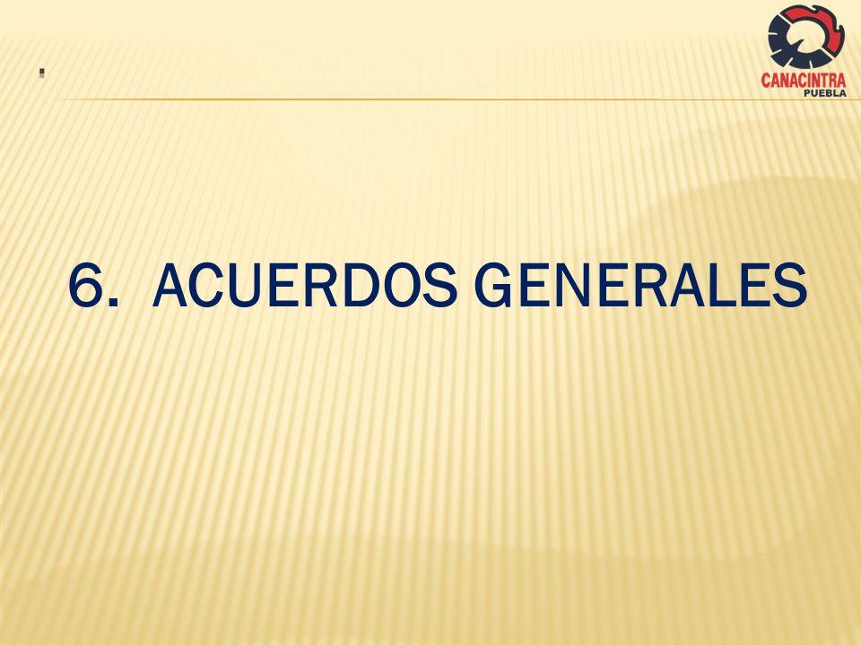 6.ACUERDOS GENERALES