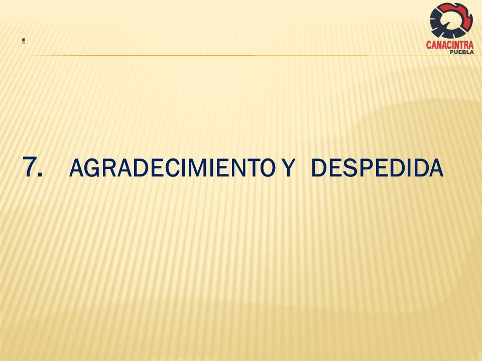 7. AGRADECIMIENTO Y DESPEDIDA