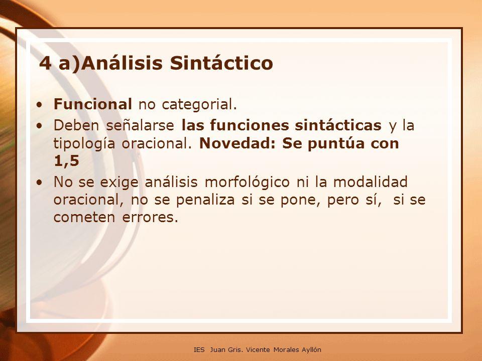 4 a)Análisis Sintáctico Funcional no categorial.
