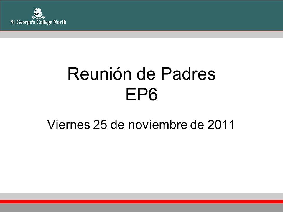 Reunión de Padres EP6 Viernes 25 de noviembre de 2011