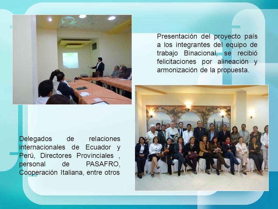Presentación del proyecto país a los integrantes del equipo de trabajo Binacional, se recibió felicitaciones por alineación y armonización de la propu