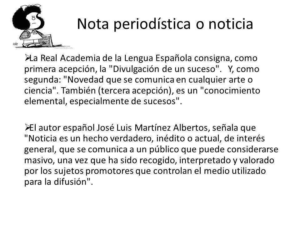La Real Academia de la Lengua Española consigna, como primera acepción, la