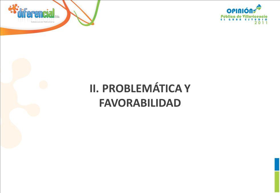 II. PROBLEMÁTICA Y FAVORABILIDAD