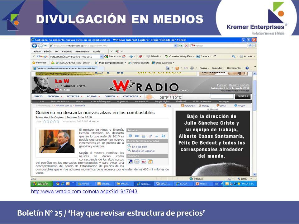 Boletín Nº 25 / Hay que revisar estructura de precios http://www.wradio.com.co/nota.aspx id=947943 DIVULGACIÓN EN MEDIOS