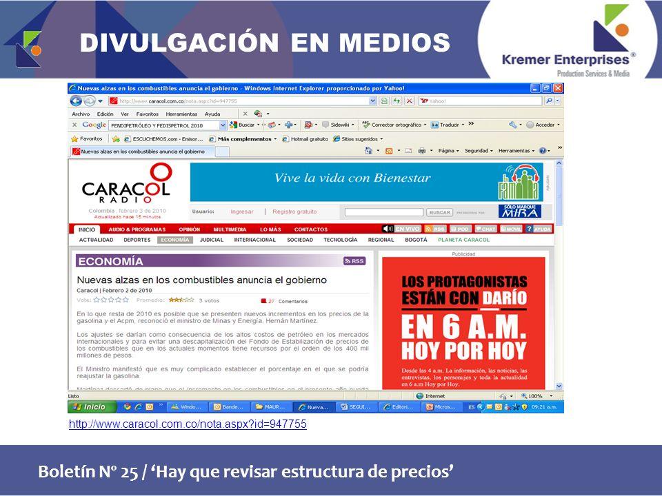 Boletín Nº 25 / Hay que revisar estructura de precios http://www.caracol.com.co/nota.aspx id=947755 DIVULGACIÓN EN MEDIOS