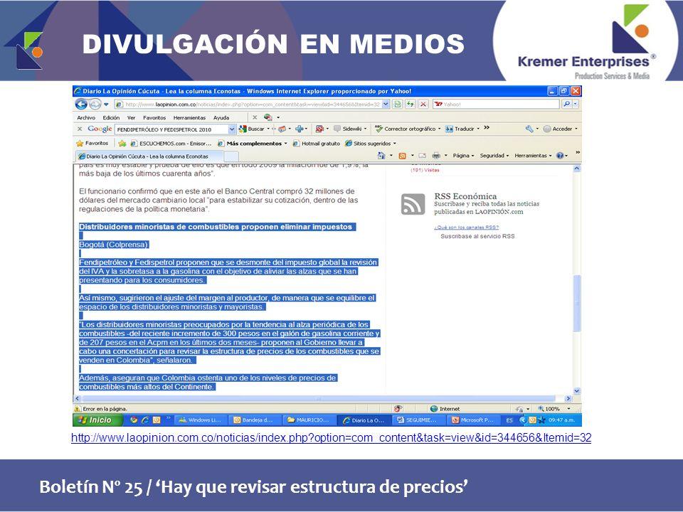 Boletín Nº 25 / Hay que revisar estructura de precios http://www.laopinion.com.co/noticias/index.php option=com_content&task=view&id=344656&Itemid=32 DIVULGACIÓN EN MEDIOS