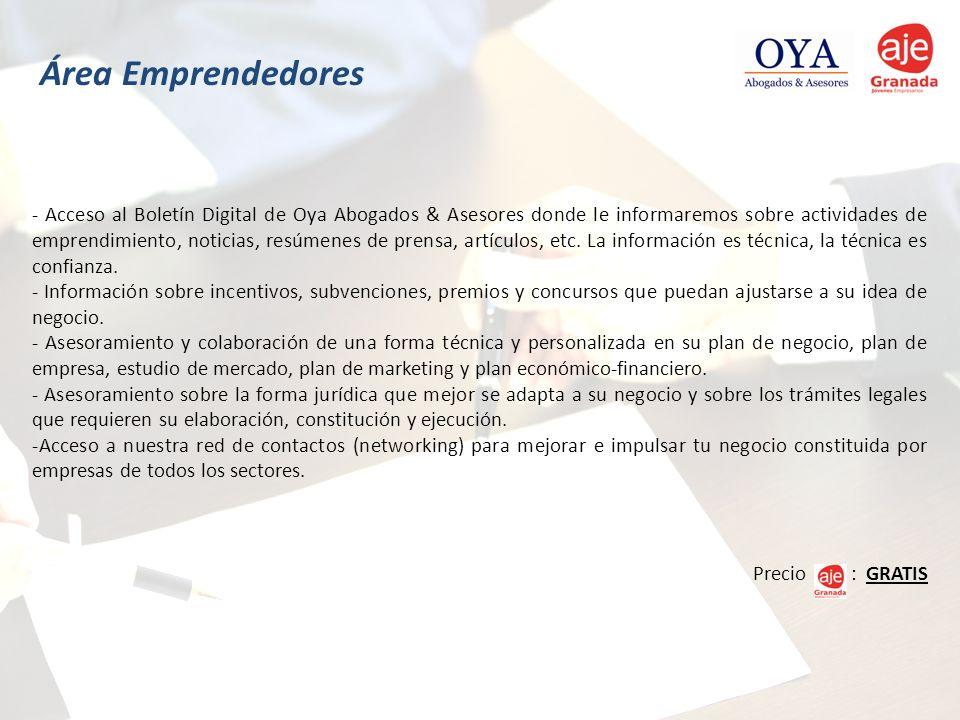 - Acceso al Boletín Digital de Oya Abogados & Asesores donde le informaremos sobre actividades de emprendimiento, noticias, resúmenes de prensa, artíc