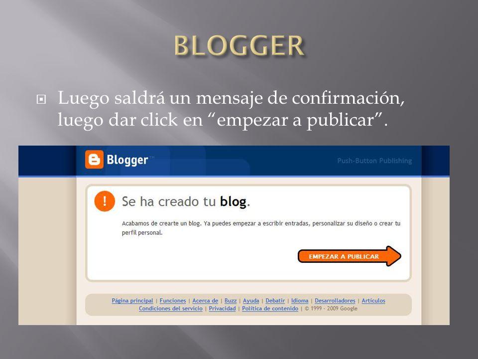 Luego saldrá un mensaje de confirmación, luego dar click en empezar a publicar.