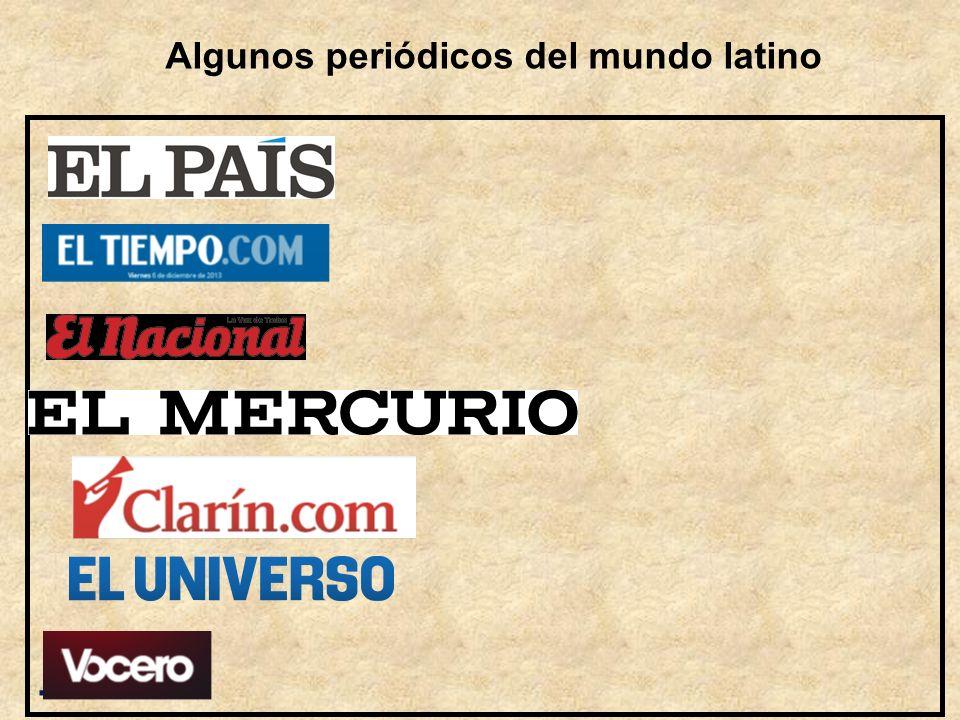 Algunos periódicos del mundo latino.
