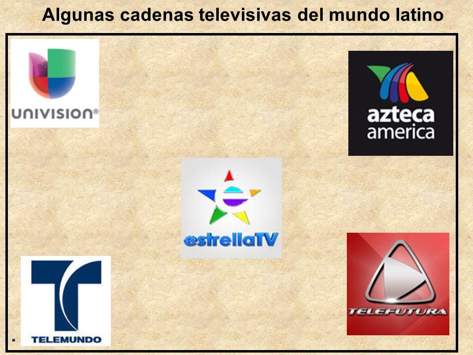 Algunas cadenas televisivas del mundo latino.