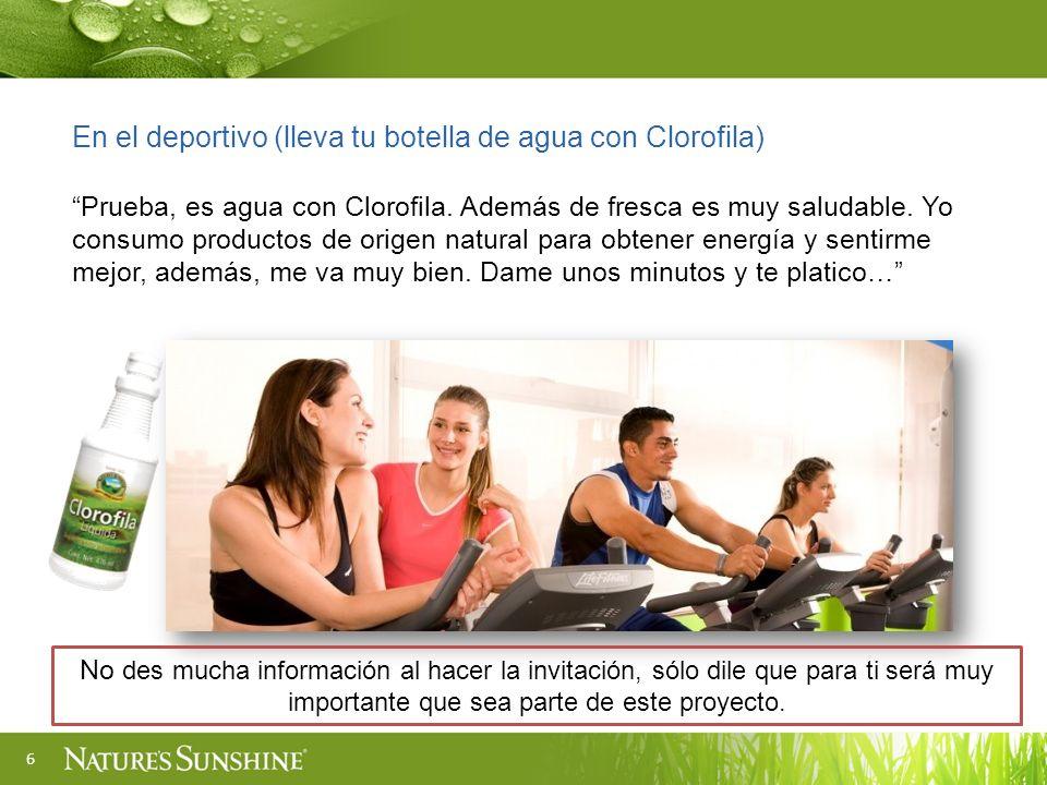 6 En el deportivo (lleva tu botella de agua con Clorofila) Prueba, es agua con Clorofila. Además de fresca es muy saludable. Yo consumo productos de o