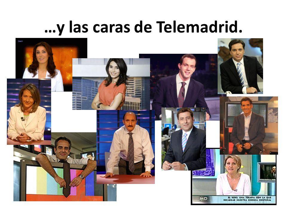 …y las caras de Telemadrid.