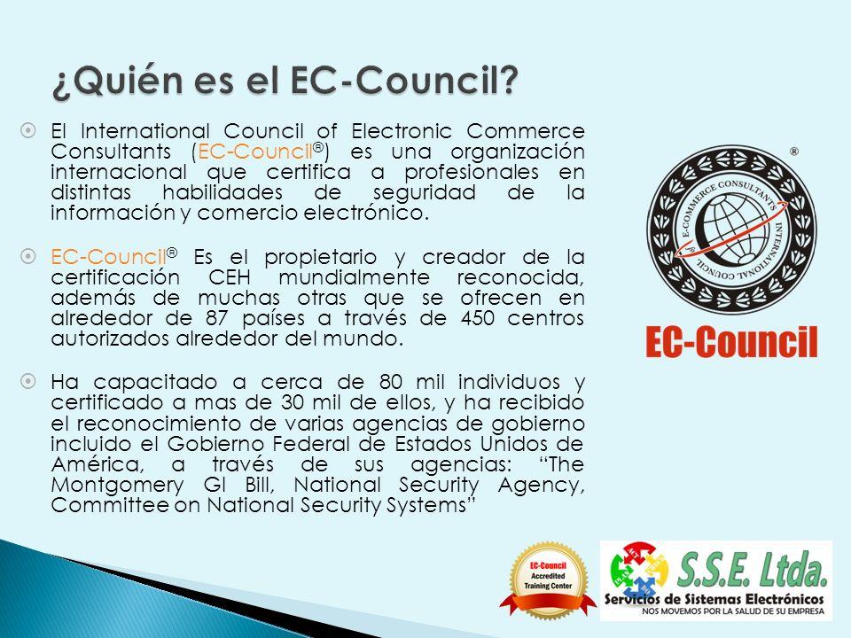 El International Council of Electronic Commerce Consultants (EC-Council ® ) es una organización internacional que certifica a profesionales en distint