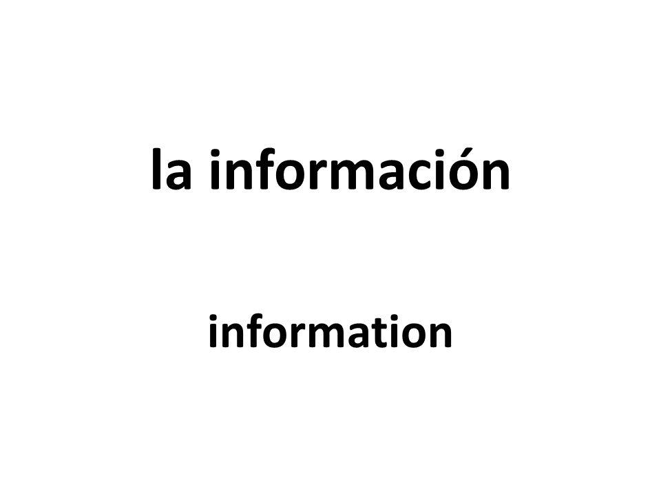 la información information