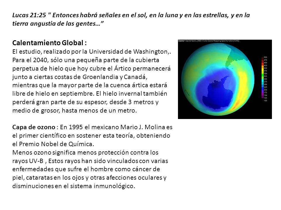 Calentamiento Global : El estudio, realizado por la Universidad de Washington,.