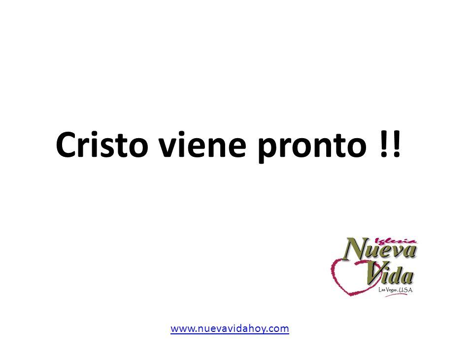 Cristo viene pronto !! www.nuevavidahoy.com