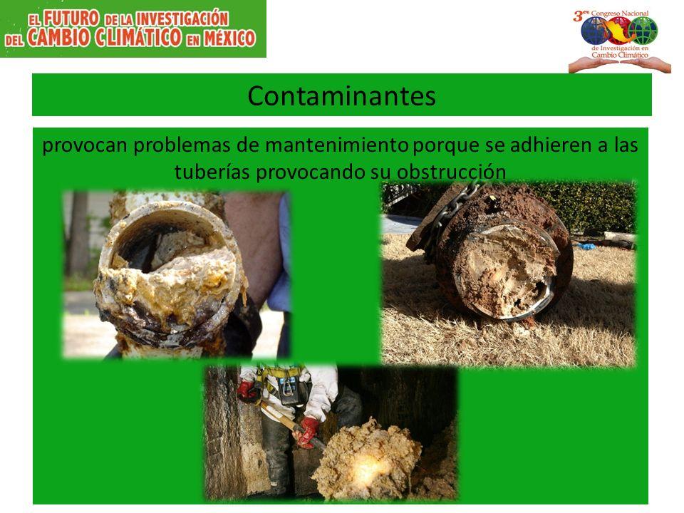 Contaminantes provocan problemas de mantenimiento porque se adhieren a las tuberías provocando su obstrucción