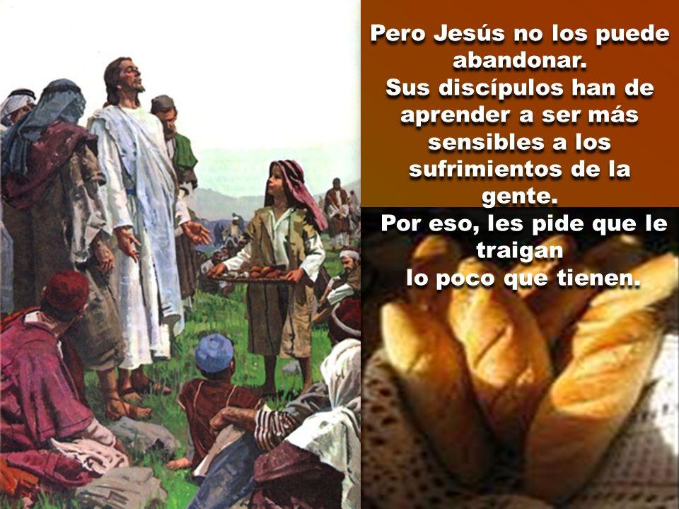 De nuevo los discípulos le hacen una llamada al realismo: «No tenemos más que cinco panes y dos peces». No es posible alimentar con tan poco el hambre