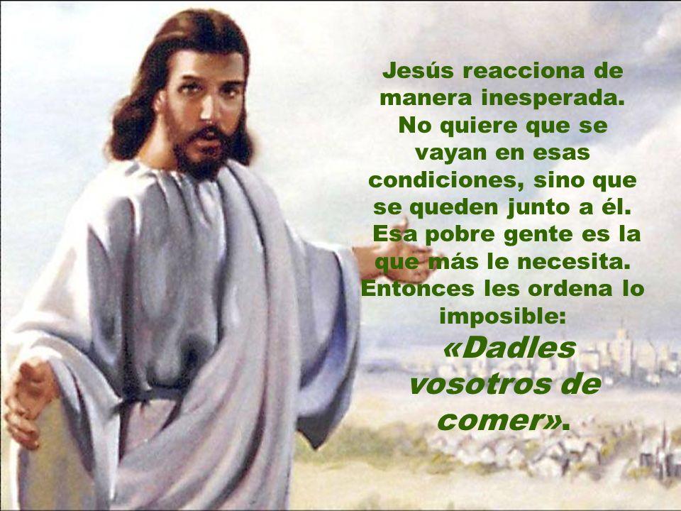Jesús reacciona de manera inesperada.