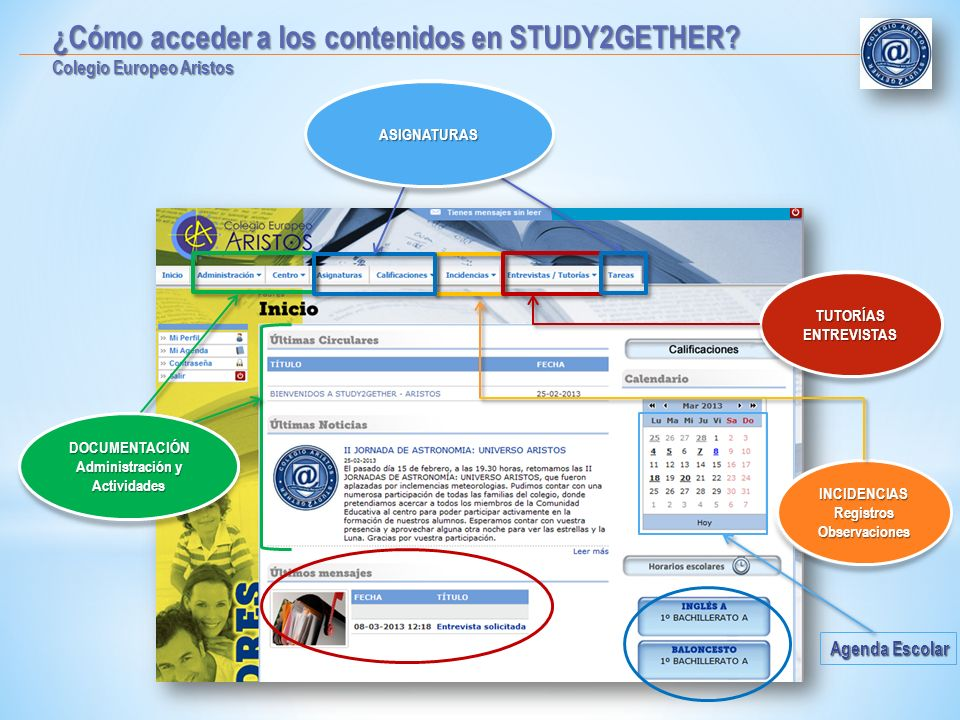 Agenda Escolar TUTORIASENTREVISTAS DOCUMENTACIÓN Administración y Actividades INCIDENCIASRegistrosObservaciones ASIGNATURAS ¿Cómo acceder a los conten