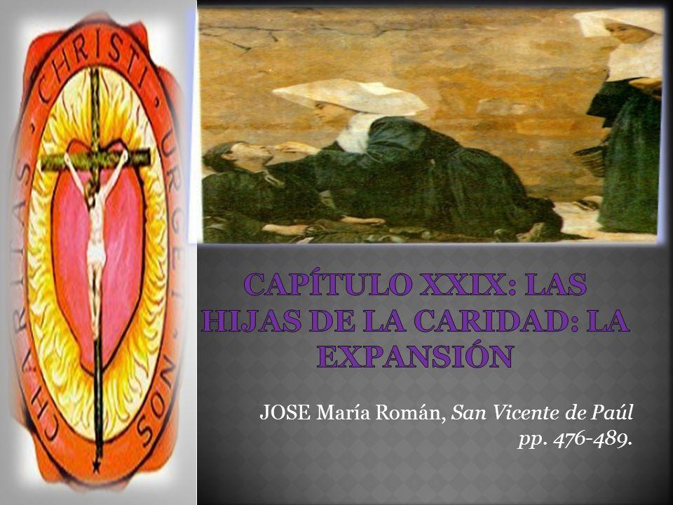 JOSE María Román, San Vicente de Paúl pp. 476-489.