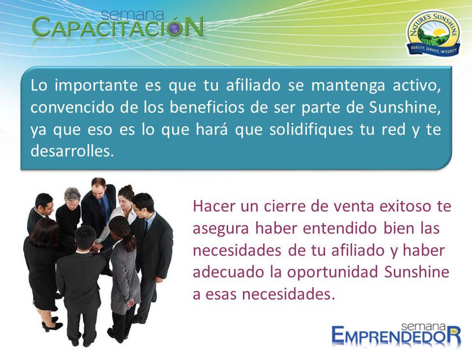 Hacer un cierre de venta exitoso te asegura haber entendido bien las necesidades de tu afiliado y haber adecuado la oportunidad Sunshine a esas necesi
